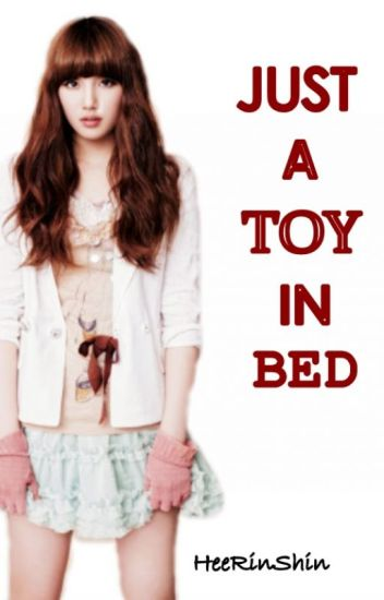 Just A Toy In Bed