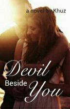 Devil Besides You (Repost) by Khuz88_