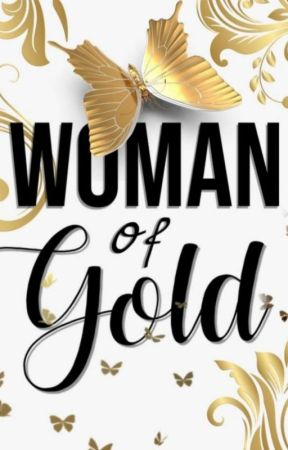 Woman Of Gold by libifumby34