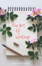 The Art of Writing by BrandonWong048