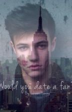 Would you date a fan? (Cameron Dallas) by LukeeeeHemmo