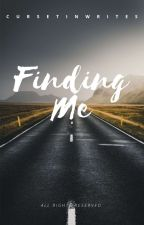 Finding Me by curxetin