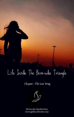 LIFE INSIDE THE BERMUDA TRIANGLE by nandinigaurkyy