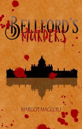Belford's Murders by MargotMagguili