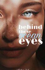 behind those ocean eyes by alida_jvl