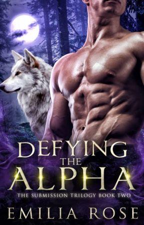 Defying the Alpha by EmiliaRoseWriting