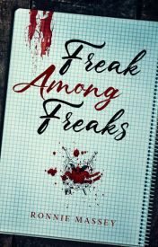 Freak Among Freaks by Hathor422