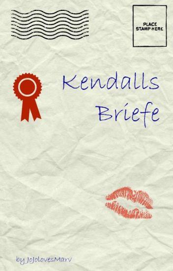 Kendalls Briefe