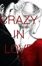 Crazy In Love (Captain Swan Love Story) by devilishlyxhandsome