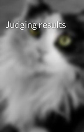 Judging results by RayneBeckham