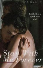 Stay with me forever (CMBYN 2) english by alfmormor