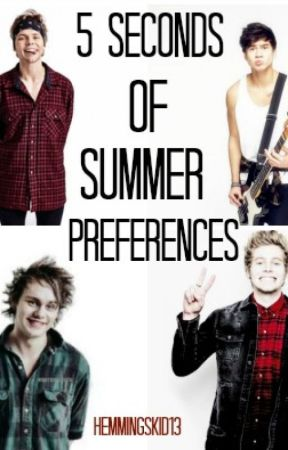 5 Seconds Of Summer Preferences