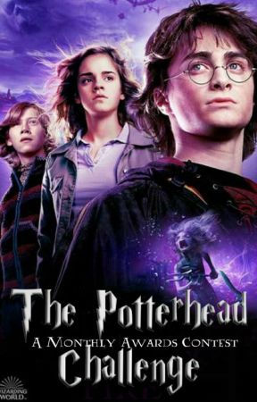 The Potterhead Challenge - A Monthly Awards Contest by HogwartsDungeons