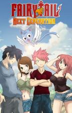 Fairy Tail: Next Generation - Volume I by KatieLove2Write