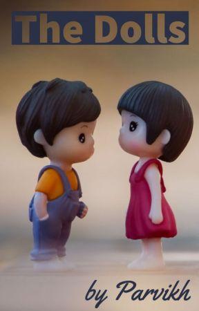 The Dolls by Parvikh