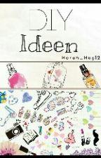 DIY Ideen und vieles mehr♡ by Horan_Hug12