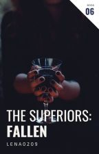 6. The Superiors: Last Book by Lena0209
