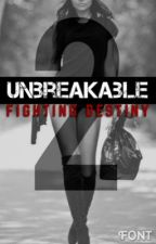 Unbreakable II by ZaynsCxre