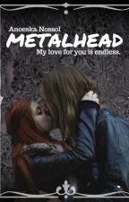 Metalhead by MrsSlowDeath