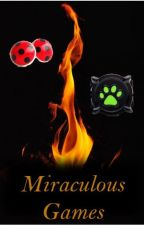 The Miraculous Games by GlowingFeathers