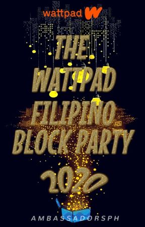 The Wattpad Filipino Block Party 2020 by AmbassadorsPH