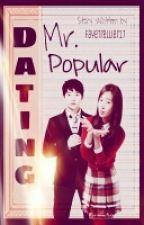 Dating Mr. Popular by Greenapplexx