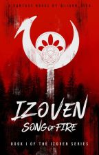 Izoven: Song of Fire by liann_aixa