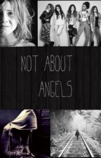 Not About ANGELS by Lost_In_My_Mind