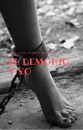 EL DEMONIO Y YO. by LidiaDeTinta