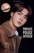 Private Police Officer   KSJ [On-going] by B7T7SARMY