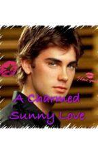 A Charmed Sunny Love (Book 2 of ACDL) by C4_Faith16