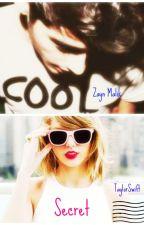 Secret / Zayn Malik / Taylor Swift / by AndreaLittleWriter