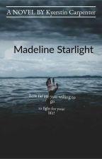 Madeline Starlight  by naturallyamess101