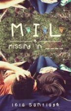 MIL: Missing In Love by ielasan