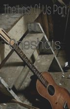 The Last Of Us Oneshots by abbythel0stWLF
