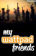 Wattpad Friends ; Magcon (One Shot) by ohmyvelez
