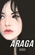 ARAGA by AgsAulia