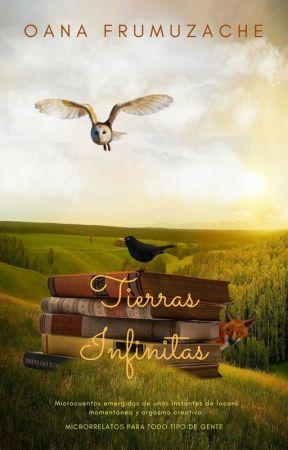 Tierras Infinitas by OanaMelisya