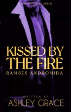 KISSED BY THE FIRE by AshGrace2019