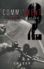 Commitment 2 by CoCo_leen