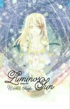 [Book 1] Luminos Sun ~ A Nalu Fanfic by rubyrosemc