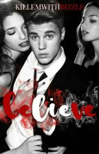 BELIEVE || J.B by killemwithbizzle
