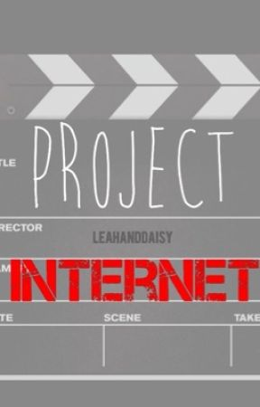 Project Internet by leahanddaisy