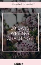 30 DAYS WRITING CHALLENGE!!!  by sophialovesfootball