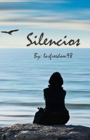 Silencios by lastfreedom98