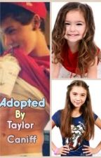 Adopted by Taylor Caniff by slayingtaylor