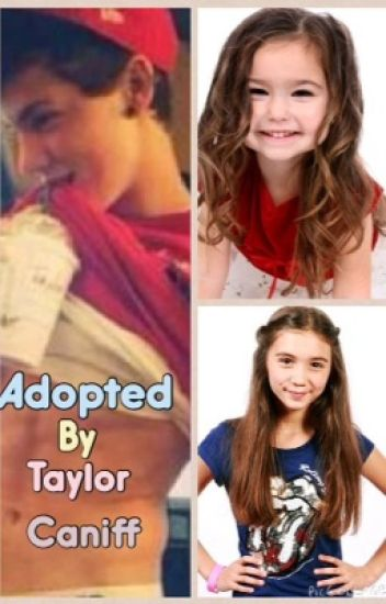 Adopted by Taylor Caniff