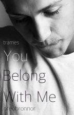 You Belong With Me ➳ 1/3 [boyxboy] by oreobronnor