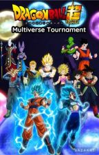 Dragon Ball Super Multiverse Tournament by Dbzforlife16