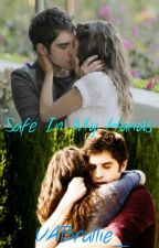 Safe In My Hands (A Brallie Fan-Fic) - DISCONTINUED. by VABrallie_